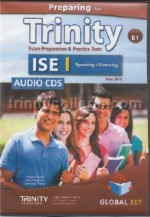 Preparing for Trinity ISE I CEFR B1 Reading, Writing, Speaking, Listening Audio CD