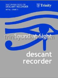 Sound at Sight Descant Recorder Initial-Grade 5