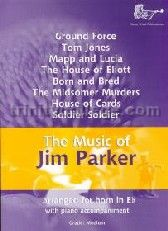 Music of Jim Parker for Horn in Eb & Piano
