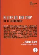 A Life In The Day of a Trombone (treble clef)