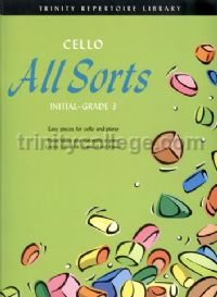 Cello All Sorts (Initial to Grade 3)