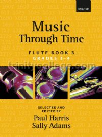 Music Through Time Flute Book 3 (Grades 3-4)