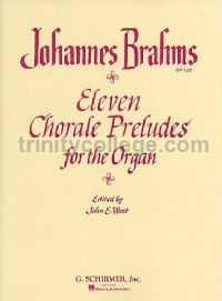 Eleven Chorale Preludes for the Organ, Op. 122