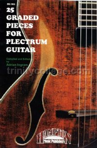 25 Graded Pieces For Plectrum Guitar