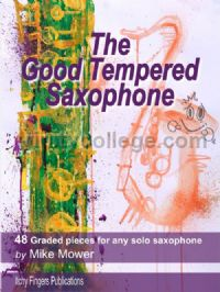 The Good Tempered Saxophone