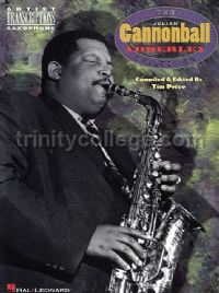 The Julian Cannonball Adderley Collection (Artist Transcriptions)