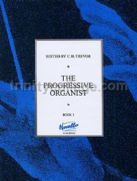 The Progressive Organist, Book 2