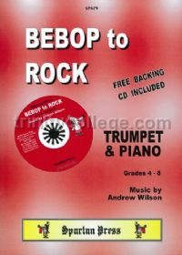 Bebop to Rock for trumpet & piano (+ CD)