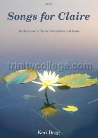Songs for Claire for Soprano Saxophone and Piano (with CD)