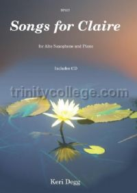 Songs for Claire for Alto Saxophone and Piano (with CD)