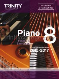 Piano Exam Pieces & Exercises 2015-2017, Grade 8 with CD and Teaching Notes