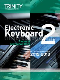 Electronic Keyboard Exam Pieces & Technical Work 2015-18, Grade 2