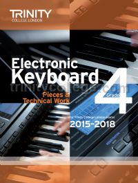Electronic Keyboard Exam Pieces & Technical Work 2015-18, Grade 4