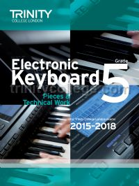 Electronic Keyboard Exam Pieces & Technical Work 2015-18, Grade 5