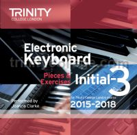 Electronic Keyboard Exam Pieces 2015-18, Initial - Grade 3 (CD only)