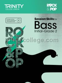 Rock & Pop Session Skills for Bass, Initial–Grade 2 (+ CD)