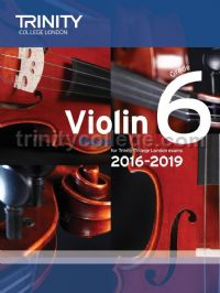 Violin Exam Pieces Grade 6, 2016-2019 (score & part)