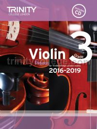 Violin Exam Pieces Grade 3, 2016-2019 (score, part & CD)