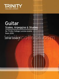 Guitar & Plectrum Guitar Scales, Arpeggios & Studies Initial-Grade 5 from 2016