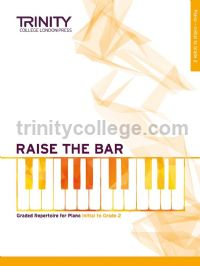 Raise the Bar Piano (Book 1) Initial - Grade 2