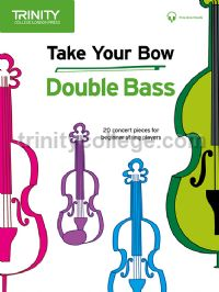 Take Your Bow Double Bass