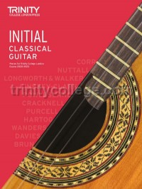 Classical Guitar Exam Pieces 2020-2023: Initial