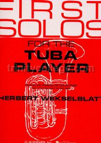 First Solos for the Tuba Player (Bass Clef)