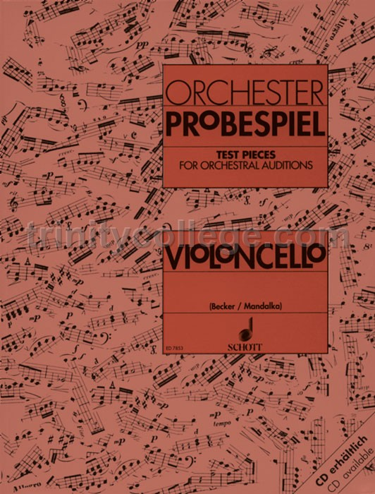 Contemporary Test Pieces For Orchestral Auditions Cello