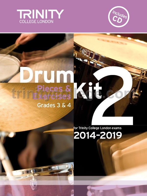Trinity College London - Drum Kit 2 (Grades 3 & 4) with CD