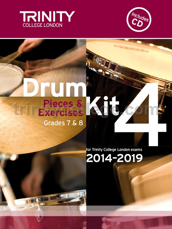 Trinity College London - Drum Kit 4 (Grades 7 & 8) with CD 2014-2019