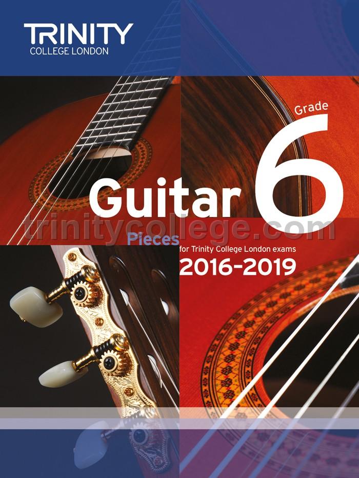 Guitar Exam Pieces Grade 6 2016-2019 - Trinity College London