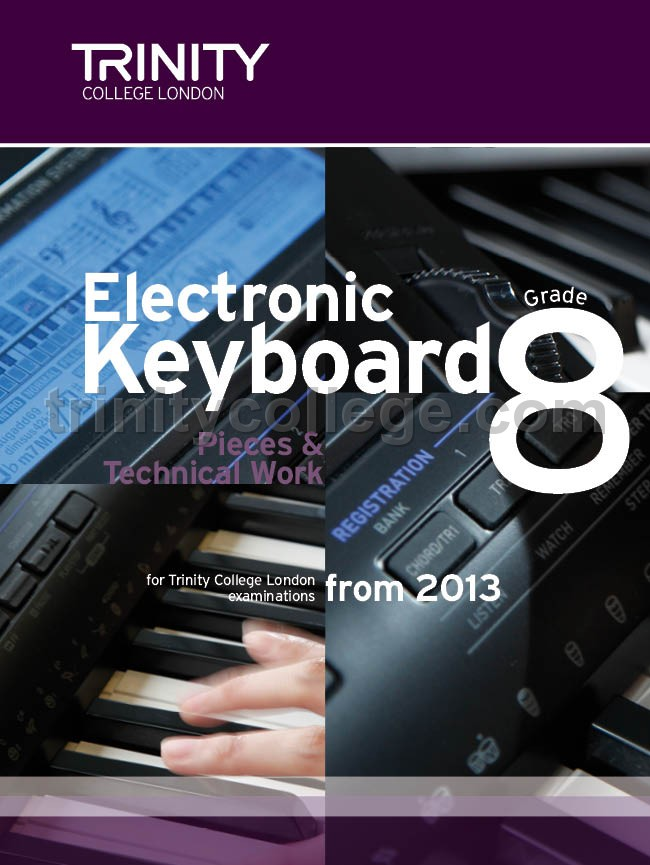Trinity College London - Electronic Keyboard Exam from 2013 – Grade 8